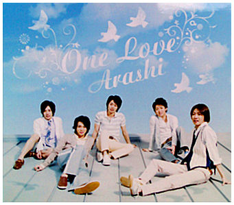 Arashi – One Love [22nd Single] « Amai Wana